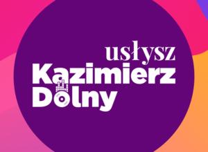 """W naszym miasteczku będzie realizowany projekt """"Usłysz Kazimierz Dolny"""". Pomysł pojawił się wraz z…"""