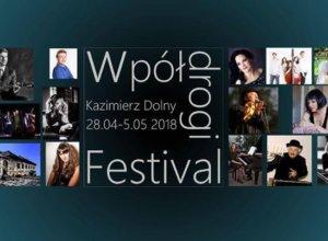 """W dniach od 28 kwietnia do 5 maja odbędzie się druga edycja festiwalu """"WpółDrogi"""".…"""